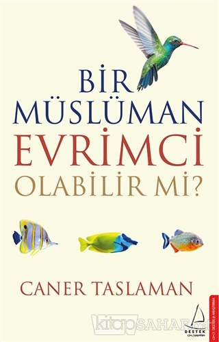 Bir Müslüman Evrimci Olabilir Mi? - Caner Taslaman | Yeni ve İkinci El