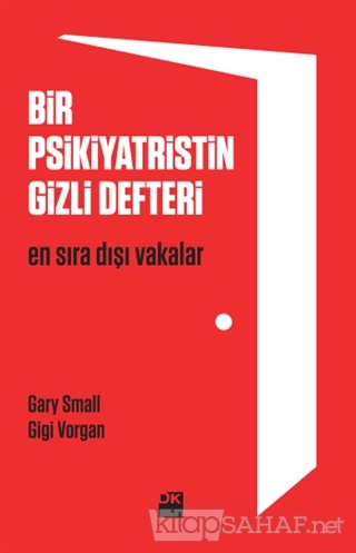 Bir Psikiyatristin Gizli Defteri - Gary Small | Yeni ve İkinci El Ucuz