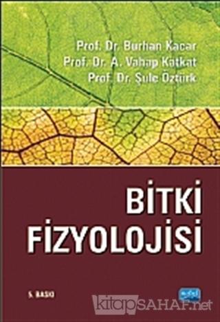 Bitki Fizyolojisi - Burhan Kacar- | Yeni ve İkinci El Ucuz Kitabın Adr