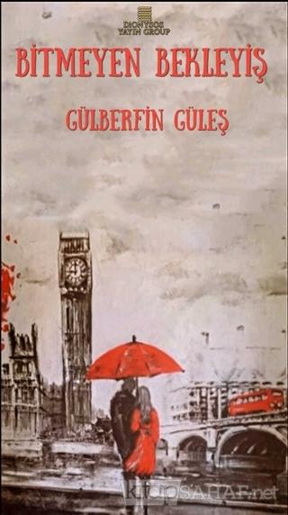 Bitmeyen Bekleyiş - Gülberfin Güleş   Yeni ve İkinci El Ucuz Kitabın A