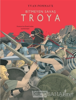 Bitmeyen Savaş Troya (Ciltli) - Yvan Pommaux | Yeni ve İkinci El Ucuz