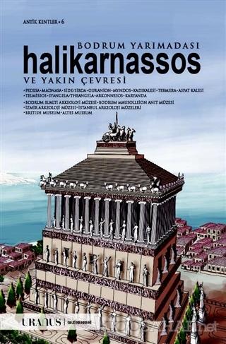 Bodrum Yarımadası Halikarnassos ve Yakın Çevresi - Erdal Yazıcı- | Yen