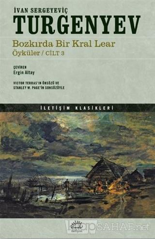 Bozkırda Bir Kral Lear Öyküler Cilt: 3 - İvan Sergeyeviç Turgenyev   Y