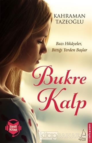 Bukre Kalp - Kahraman Tazeoğlu | Yeni ve İkinci El Ucuz Kitabın Adresi
