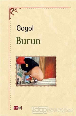 Burun - Nikolay Vasilyeviç Gogol-   Yeni ve İkinci El Ucuz Kitabın Adr