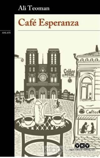 Cafe Esperanza - Ali Teoman   Yeni ve İkinci El Ucuz Kitabın Adresi