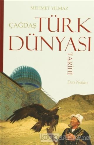 Çağdaş Türk Dünyası Tarihi - Mehmet Yılmaz-   Yeni ve İkinci El Ucuz K