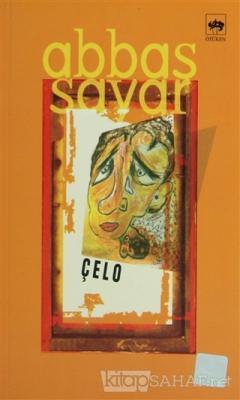 Çelo - Abbas Sayar   Yeni ve İkinci El Ucuz Kitabın Adresi