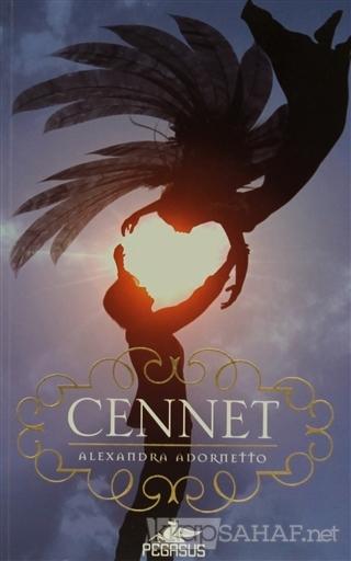 Cennet - Alexandra Adornetto- | Yeni ve İkinci El Ucuz Kitabın Adresi