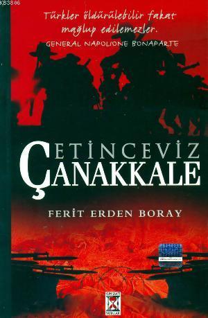 Çetin Ceviz Çanakkale - Ferit Erden Boray- | Yeni ve İkinci El Ucuz Ki