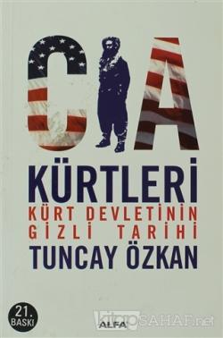 CIA Kürtleri - Tuncay Özkan | Yeni ve İkinci El Ucuz Kitabın Adresi