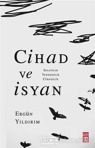 Cihad ve İsyan - Ergün Yıldırım | Yeni ve İkinci El Ucuz Kitabın Adres