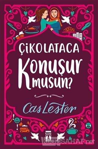 Çikolataca Konuşur musun? - Cas Lester | Yeni ve İkinci El Ucuz Kitabı