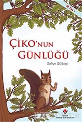 Çiko'nun Günlüğü - Safiye Gölbaşı | Yeni ve İkinci El Ucuz Kitabın Adr