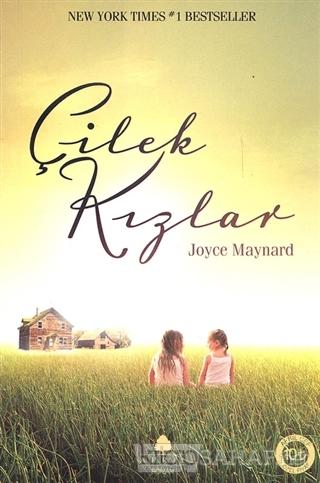 Çilek Kızlar - Joyce Maynard- | Yeni ve İkinci El Ucuz Kitabın Adresi