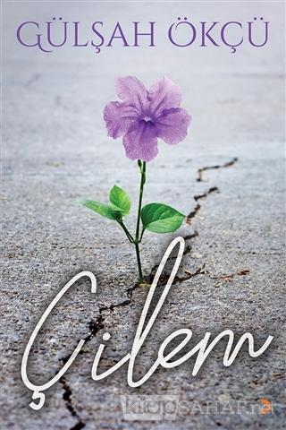 Çilem - Gülşah Ökçü   Yeni ve İkinci El Ucuz Kitabın Adresi