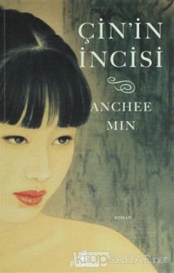 Çin'in İncisi - Anchee Min | Yeni ve İkinci El Ucuz Kitabın Adresi
