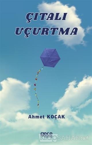 Çıtalı Uçurtma - Ahmet Koçak | Yeni ve İkinci El Ucuz Kitabın Adresi