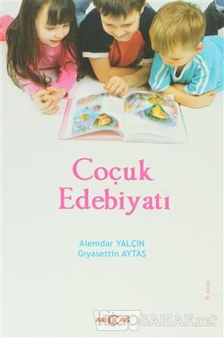 Çocuk Edebiyatı - Alemdar Yalçın | Yeni ve İkinci El Ucuz Kitabın Adre