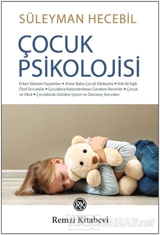 Çocuk Psikolojisi - Süleyman Hecebil | Yeni ve İkinci El Ucuz Kitabın