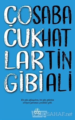 Çocuklar Gibi - Sabahattin Ali | Yeni ve İkinci El Ucuz Kitabın Adresi