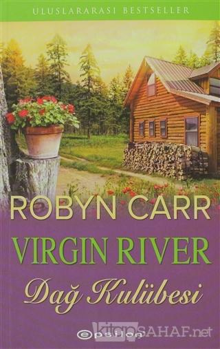 Dağ Kulübesi / Virgin River - Robyn Carr   Yeni ve İkinci El Ucuz Kita