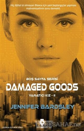 Damaged Goods - Yaratıcı Kız 2 - Jennifer Bardsley | Yeni ve İkinci El
