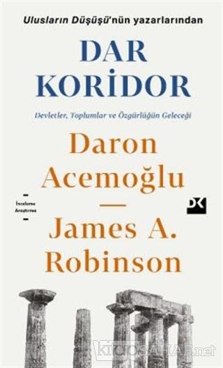Dar Koridor - Daron Acemoğlu | Yeni ve İkinci El Ucuz Kitabın Adresi