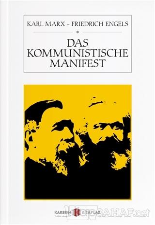 Das Kommunistische Manifest - Karl Marx | Yeni ve İkinci El Ucuz Kitab