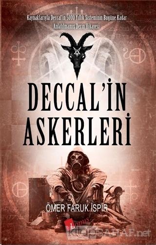 Deccal'in Askerleri - Ömer Faruk İspir | Yeni ve İkinci El Ucuz Kitabı