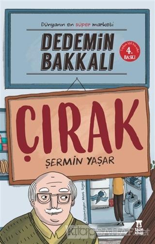 Dedemin Bakkalı - Çırak - Şermin Yaşar | Yeni ve İkinci El Ucuz Kitabı
