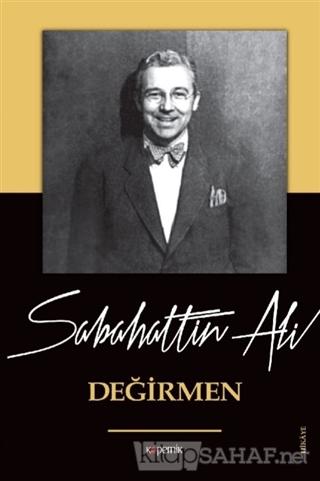 Değirmen - Sabahattin Ali | Yeni ve İkinci El Ucuz Kitabın Adresi