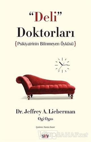 Deli Doktorları - Jeffrey A. Lieberman- | Yeni ve İkinci El Ucuz Kitab