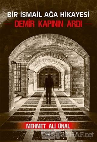 Demir Kapının Ardı - Mehmet Ali Ünal   Yeni ve İkinci El Ucuz Kitabın