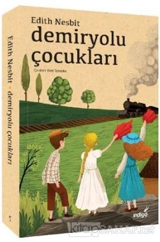 Demiryolu Çocukları - Edith Nesbit | Yeni ve İkinci El Ucuz Kitabın Ad