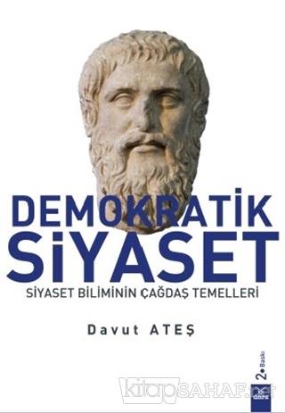Demokratik Siyaset - Davut Ateş-   Yeni ve İkinci El Ucuz Kitabın Adre