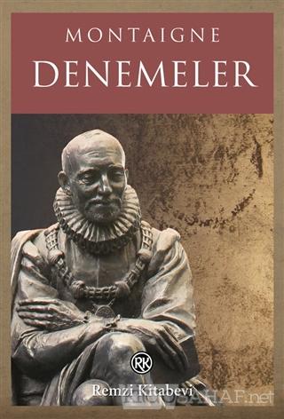 Denemeler - Michel De Montaigne | Yeni ve İkinci El Ucuz Kitabın Adres