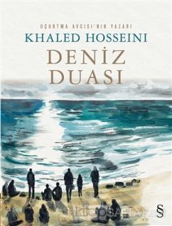 Deniz Duası - Khaled Hosseini | Yeni ve İkinci El Ucuz Kitabın Adresi