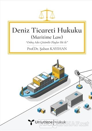 Deniz Ticareti Hukuku (Ciltli) - Şaban Kayıhan | Yeni ve İkinci El Ucu