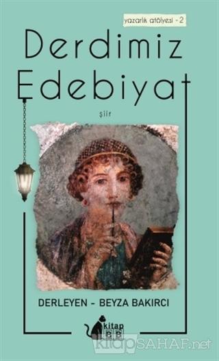 Derdimiz Edebiyat - Beyza Bakırcı | Yeni ve İkinci El Ucuz Kitabın Adr