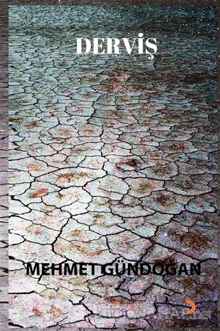 Derviş - Mehmet Gündoğan   Yeni ve İkinci El Ucuz Kitabın Adresi