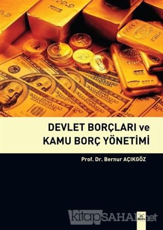 Devlet Borçları ve Kamu Borç Yönetimi - Bernur Açıkgöz | Yeni ve İkinc