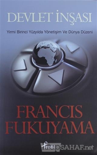Devlet İnşası - Francis Fukuyama | Yeni ve İkinci El Ucuz Kitabın Adre