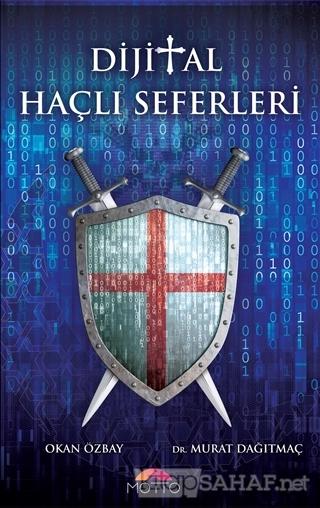 Dijital Haçlı Seferleri - Okan Özbay   Yeni ve İkinci El Ucuz Kitabın