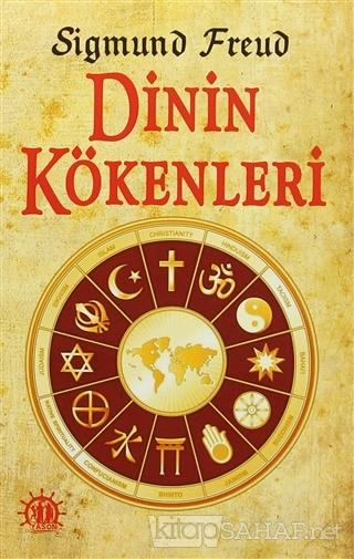 Dinin Kökenleri - Sigmund Freud | Yeni ve İkinci El Ucuz Kitabın Adres