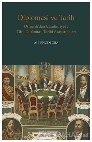Diplomasi ve Tarih - Ali Engin Oba   Yeni ve İkinci El Ucuz Kitabın Ad