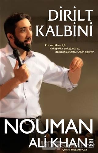 Dirilt Kalbini - Nouman Ali Khan | Yeni ve İkinci El Ucuz Kitabın Adre