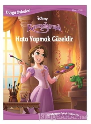 Disney Karmakarışık Hata Yapmak Güzeldir - Duygu Öyküleri - Kolektif |
