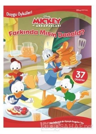 Disney Mickey ve Arkadaşları Farkında Mısın Donald? - Duygu Öyküleri -
