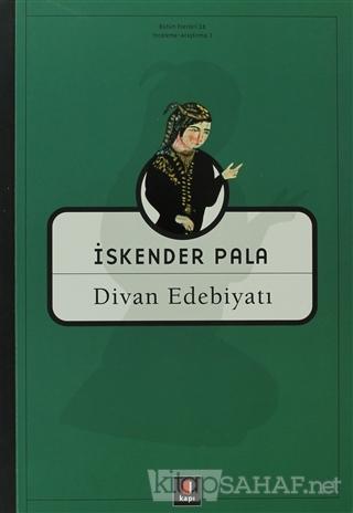 Divan Edebiyatı - İskender Pala | Yeni ve İkinci El Ucuz Kitabın Adres